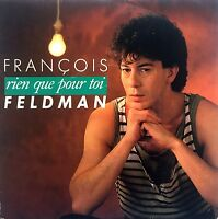 """François Feldman 7"""" Rien Que Pour Toi - France (VG+/VG+)"""
