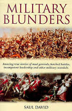 Military Blunders: The How and Why of Military Failure by Saul David (Paperba...