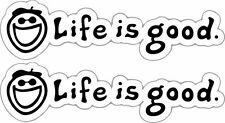 Life Is Good Vinyl Decal Sticker Window Car Laptop Toolbox Hiking 4 Inch x 2
