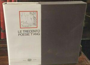 Le trecento poesie T'Ang - Einaudi I Millenni 1973 con cofanetto   R