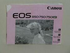 CANON EOS 850.750.750QD  INSTRUCTION BOOK