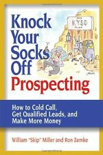 Knock Your Socks Off Prospecting: How to Cold Call