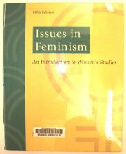 Issues in Feminism: An Introduction to Womens Stu