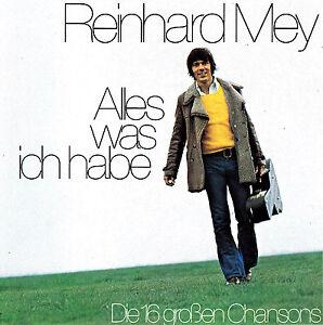 REINHARD MEY - CD - ALLES WAS ICH HABE