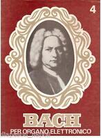 Bach: Per L'organo Elettronico (8 Invenzioni a Due Voci) Vol. 4