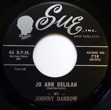 JOHNNY DARROW 45 Jo Ann Delilah / Don't Start Me Talking SUE soul VG+ jr1132