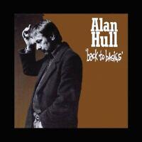 ALAN HULL Back To Basics (2018) 15-track CD album NEW/SEALED
