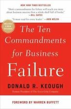 The Ten Commandments For Business Failure: By Donald R. Keough