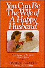 You Can Be the Wife of a Happy Husband (An Input book)