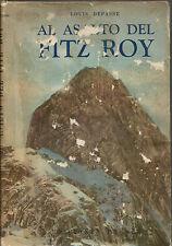 Alpinismo_LOUIS DEPASSE: AL  ASALTO DEL FITZ ROY_PRIMA  ED.PEUSER 1953_ARGENTINA