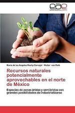 Recursos naturales potencialmente aprovechables en el norte de México: Especies