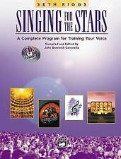 Singing for the Stars: A Complete Program for Training Your Voice (Book & 2 CD's