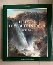 I PITTORI DI VEDUTE IN ITALIA (1580-1830) LUIGI SALERNO