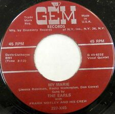 THE EARLS 45 My Marie / Out of This World GEM Doo Wop VG++ Repro #BB1393