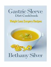 Gastric Sleeve Diet Cookbook: Weight Loss Surgery Recipes for O... Free Shipping