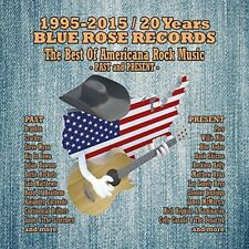BLUE ROSE RECORDS-BEST OF NEW AMERICANA ROCK MUSIC 2 CD NEUF