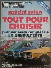 L'AUTO JOURNAL 1972 17 RENAULT 12 TS R15 TL PEUGEOT 304 S COUPE GP ITALIE MONZA