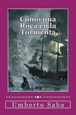Como una Roca en la Tormenta by Umberto Saba (2014, Paperback)