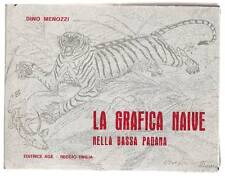 MENOZZI Dino, La grafica naive nella Bassa Padana