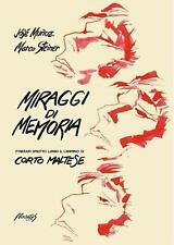 Miraggi di Memoria - Illustrationen von José Muñoz