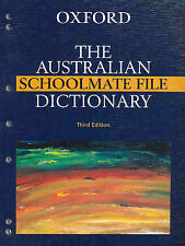 The Australian Schoolmate File Dictionary by Oxford University Press Australia …