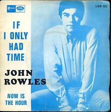 7inch JOHN ROWLES if i only had time SPAIN + PS