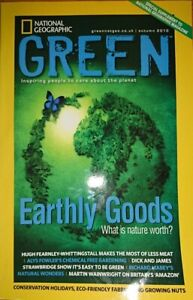 NATIONAL GEOGRAPHIC GREEN Mag Autumn 2010, Earthly Goods, What is Nature Worth?