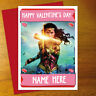 WONDER WOMAN Personalised VALENTINE'S DAY Card - anniversary romantic love