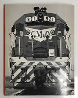 GM&O North: A Pictorial Review of the Gulf Mobile and Ohio Railroad 1976