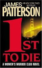 1st to Die: A Novel (Womens Murder Club, No 1) by James Patterson