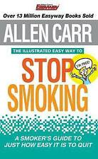 The Illustrated Easy Way to Stop Smoking by Allen Carr (Paperback, 2011)