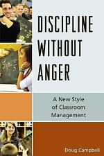 Discipline without Anger: A New Style of Classroom Management-ExLibrary