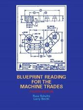 Blueprint Reading for the Machine Trades (4th Edition)