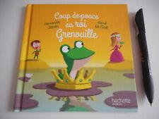 COUP DE POUCE AU ROI GRENOUILLE - A.JARDIN / H.LE GOFF - HACHETTE JEUNESSE