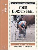 Your Horse's Feet (Allen Photographic Guides) on Hooves Hoof NEW BOOK