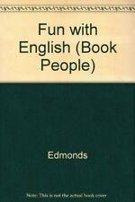 Fun with English (Book People),Edmonds
