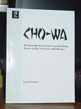 Cho-Wa: The Remarkable Story of Japan's Legendary Healing Formula