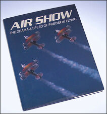 Book AIR SHOW The Drama & Speed of Precision Flying Philip Handleman + aerobatic