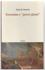 """ALAIN DE BENOIST - TERRORISMO E """"GUERRE GIUSTE"""" - GUIDA 2007"""