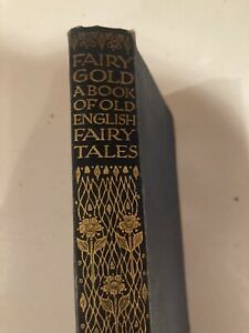 Fairy Gold -A Book of English Fairy T, , 1111, J M Dent, EP Dutton
