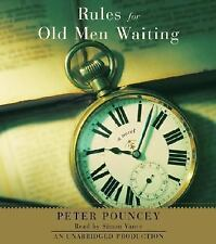 Rules for Old Men Waiting by Peter R. Pouncey (2005, CD, Unabridged)