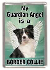 "Border Collie Dog Fridge Magnet ""My Guardian Angel is a .. "" by Starprint"