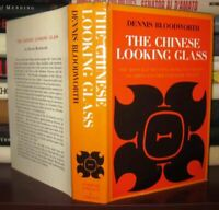 Bloodworth, Dennis THE CHINESE LOOKING GLASS  1st Edition 1st Printing