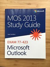 MOS Study Guide: MOS 2013 Study Guide for Microsoft Outlook by Joan Lambert...