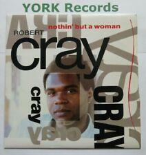 "ROBERT CRAY BAND - Nothin' But A Woman - Excellent Con 7"" Single Mercury CRAY 4"