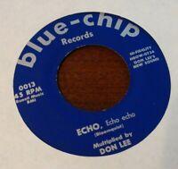 DON LEE 45 Charmaine / Echo Echo Echo BLUE-CHIP 0013 Jazz Pop 1957 Scarce