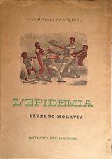 MORAVIA ALBERTO. L'EPIDEMIA ROMA, DOCUMENTO LIBRAIO, 1944.