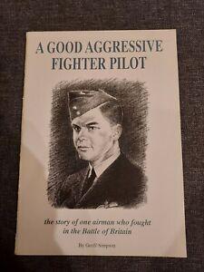 A Good Aggressive Fighter Pilot Geoff Simpson