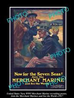 OLD LARGE HISTORIC PHOTO OF WWI USA NAVY MERCHANT MARINE RECRUITING POSTER c1917