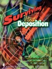 Surviving Your Deposition: A Complete Guide to Help You Prepare for Your Deposit